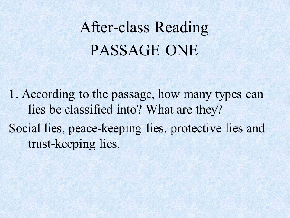 After-class Reading PASSAGE ONE
