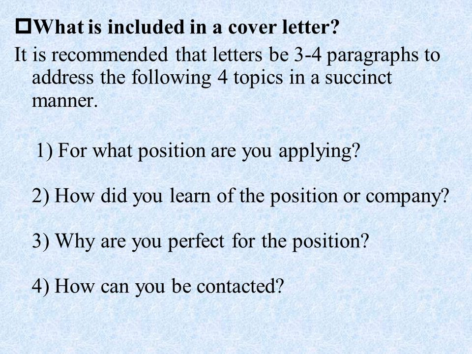 What is included in a cover letter
