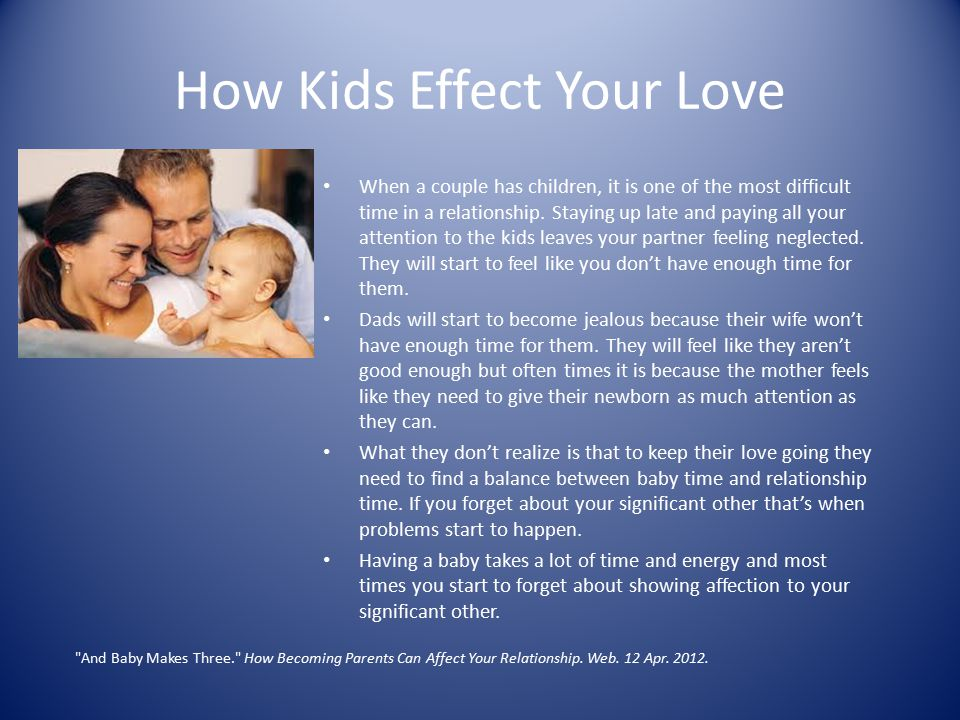 How Kids Effect Your Love
