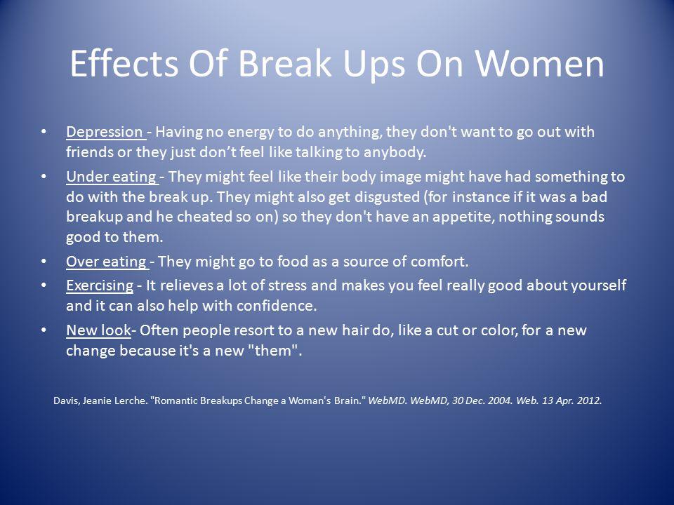 Effects Of Break Ups On Women
