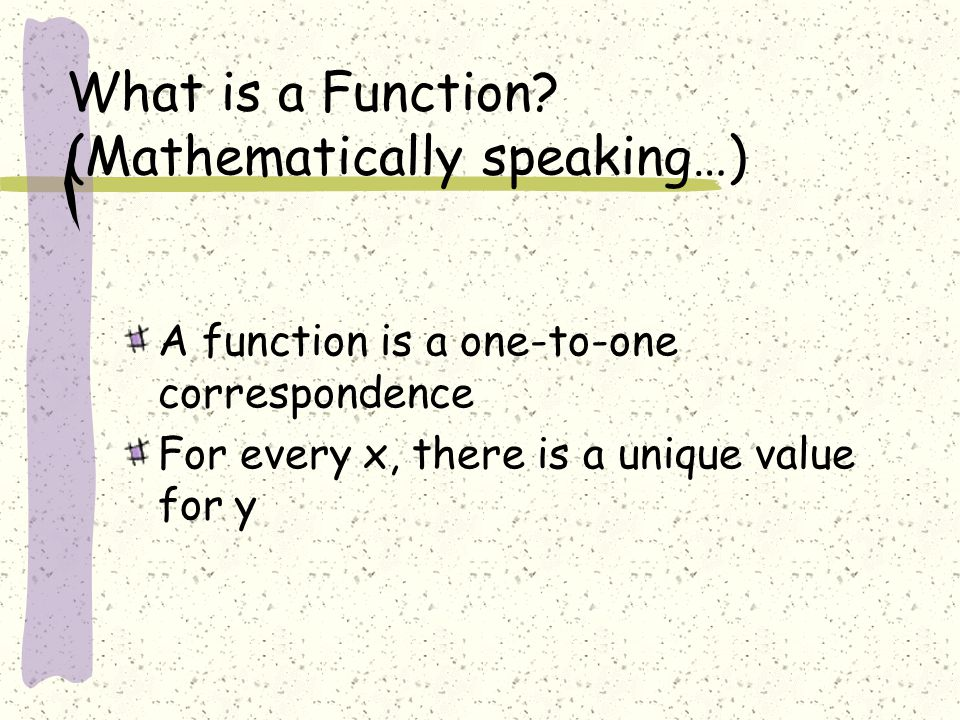 What is a Function (Mathematically speaking…)