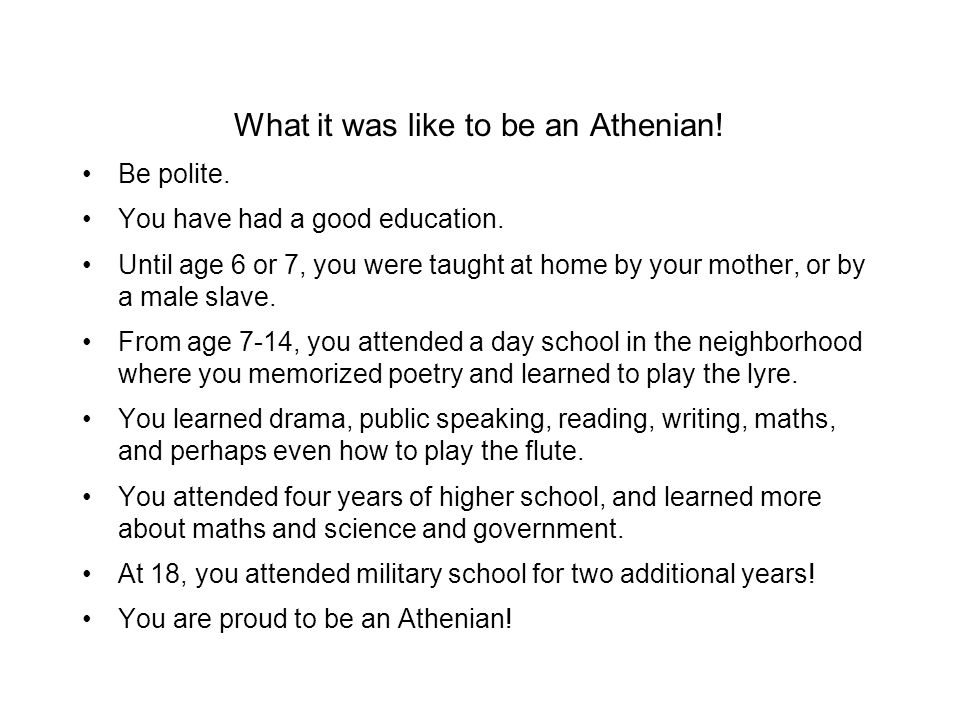 What it was like to be an Athenian!