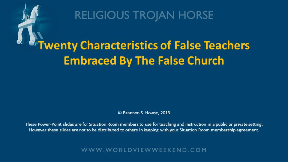 Twenty Characteristics of False Teachers Embraced By The False Church © Brannon S.