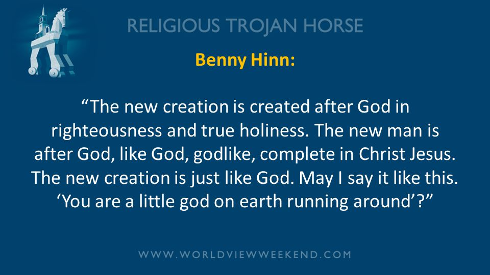 Benny Hinn: The new creation is created after God in righteousness and true holiness.