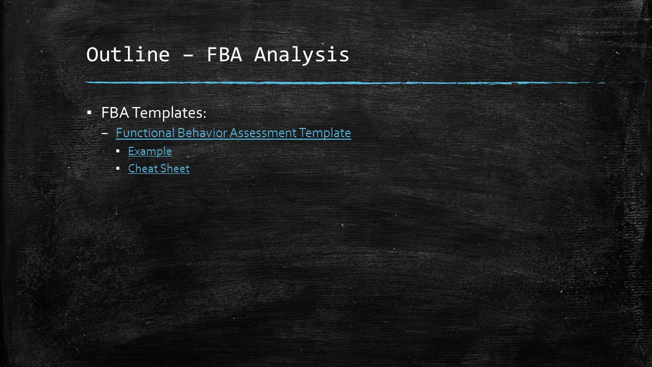 Outline – FBA Analysis FBA Templates: