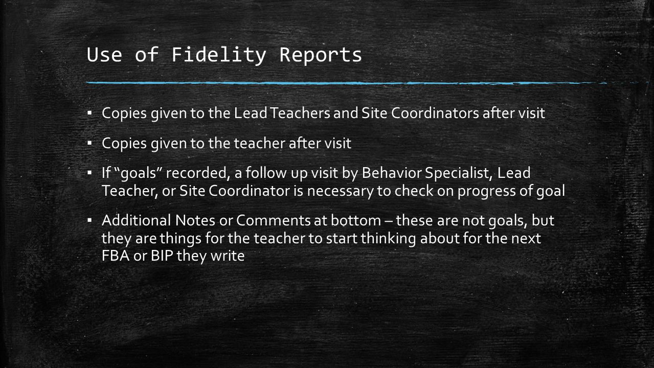 Use of Fidelity Reports