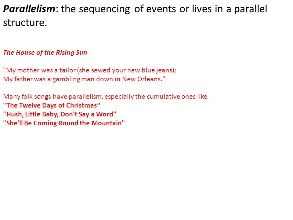 Parallelism: the sequencing of events or lives in a parallel structure.