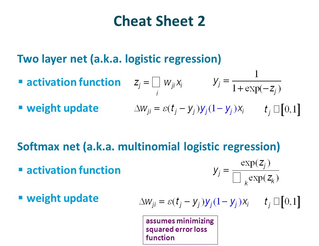Cheat Sheet 2 Two layer net (a.k.a. logistic regression)