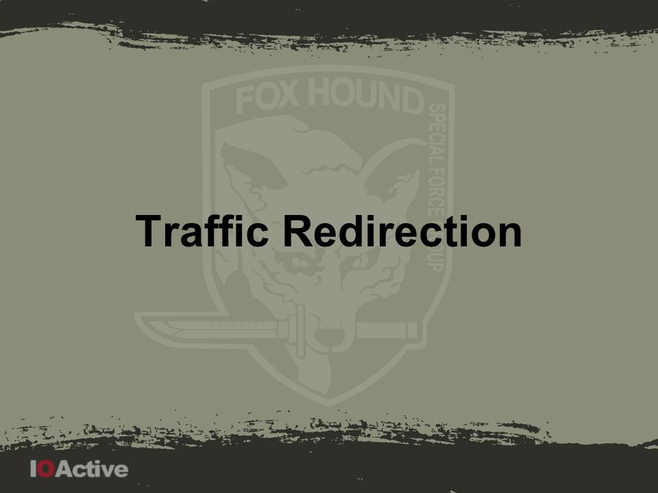 Traffic Redirection Patching Buy the domains Custom DNS Distribution