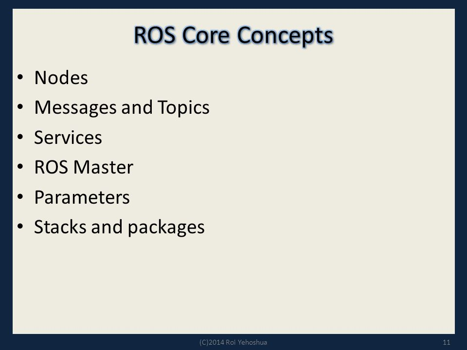 ROS Core Concepts Nodes Messages and Topics Services ROS Master