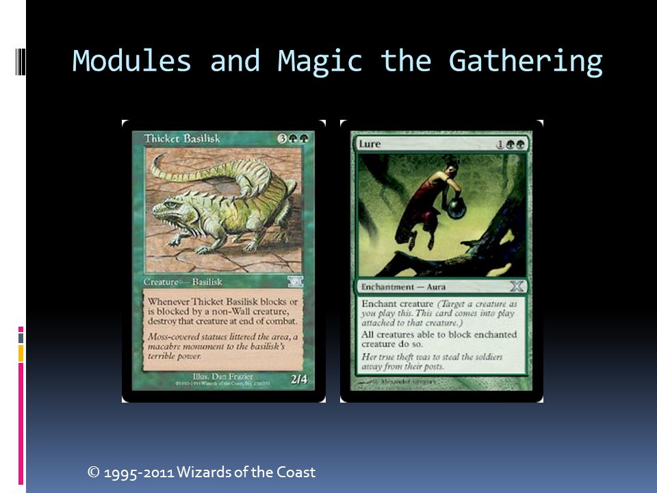 Modules and Magic the Gathering