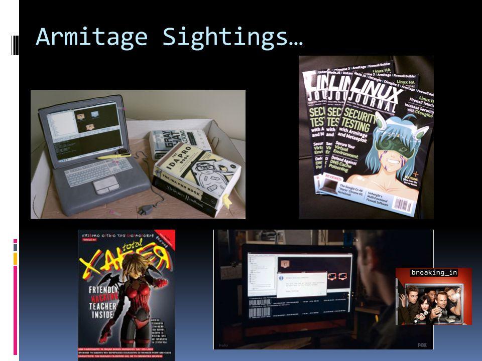 Armitage Sightings…