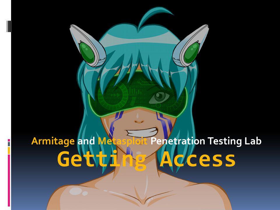 Armitage and Metasploit Penetration Testing Lab