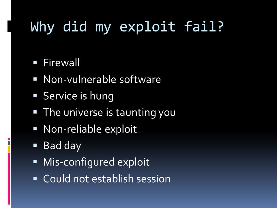 Why did my exploit fail Firewall Non-vulnerable software