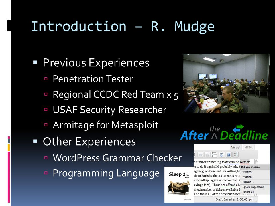 Introduction – R. Mudge Previous Experiences Other Experiences