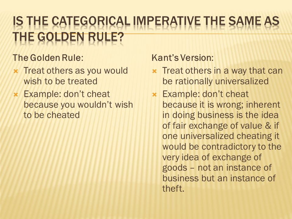 Is the categorical imperative the same as the golden rule