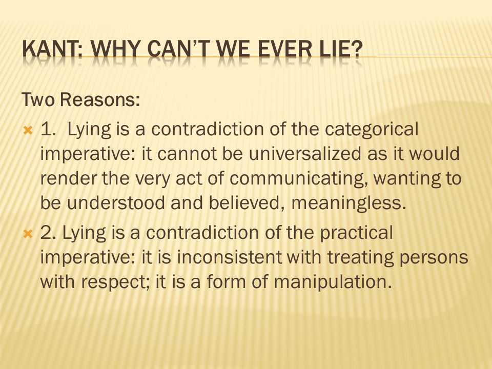 Kant: Why can't we ever lie