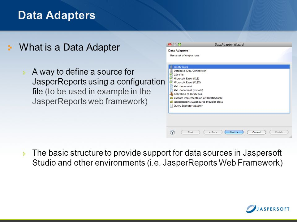 Data Adapters What is a Data Adapter