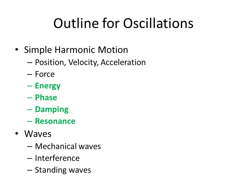 Outline for Oscillations