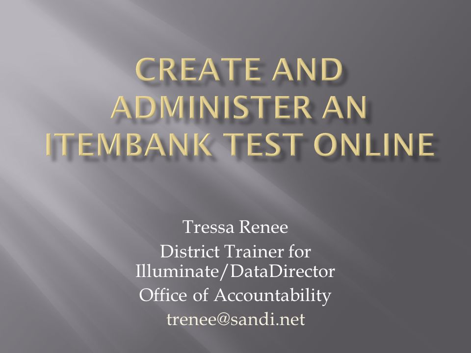 Create and administer an itembank test online