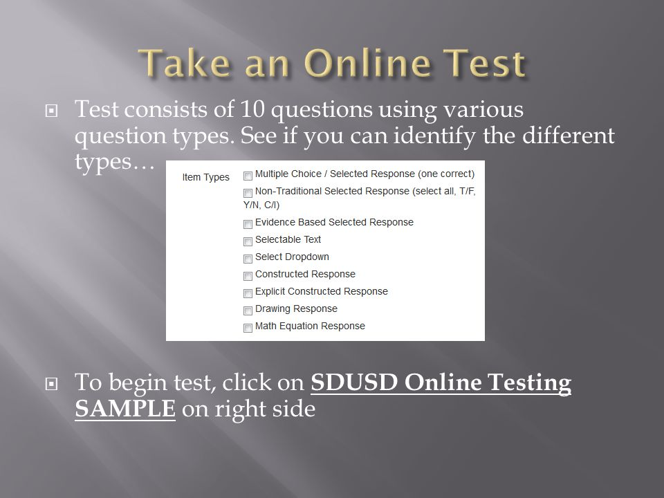 Take an Online Test Test consists of 10 questions using various question types. See if you can identify the different types…