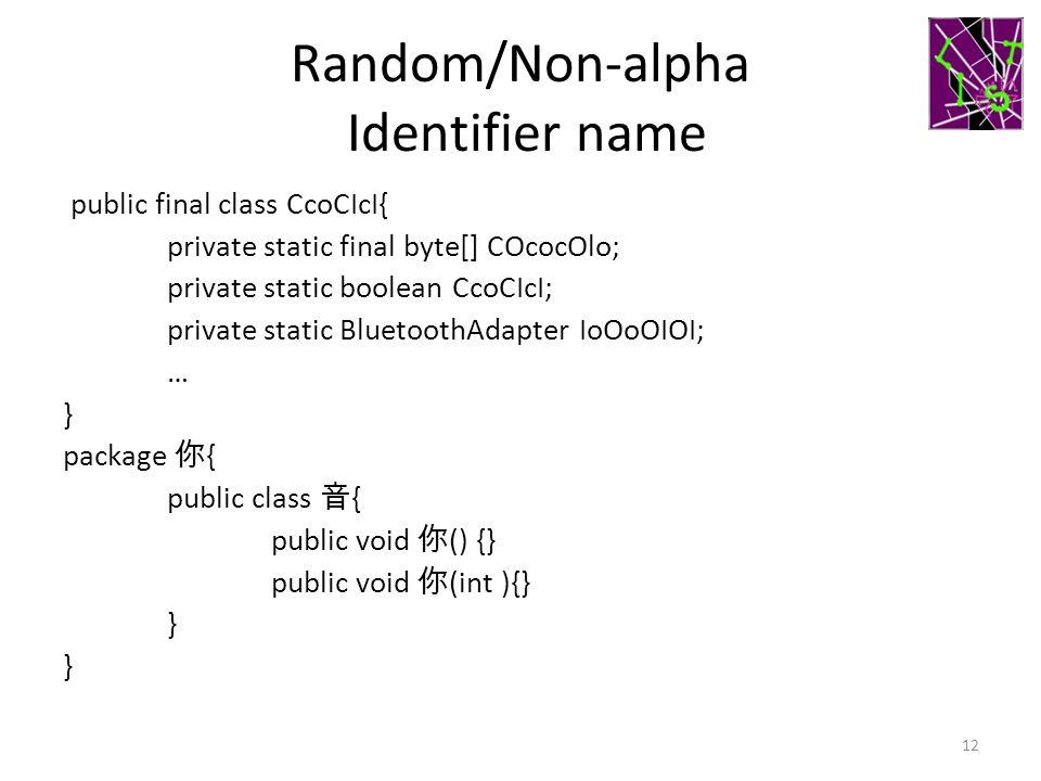 Random/Non-alpha Identifier name