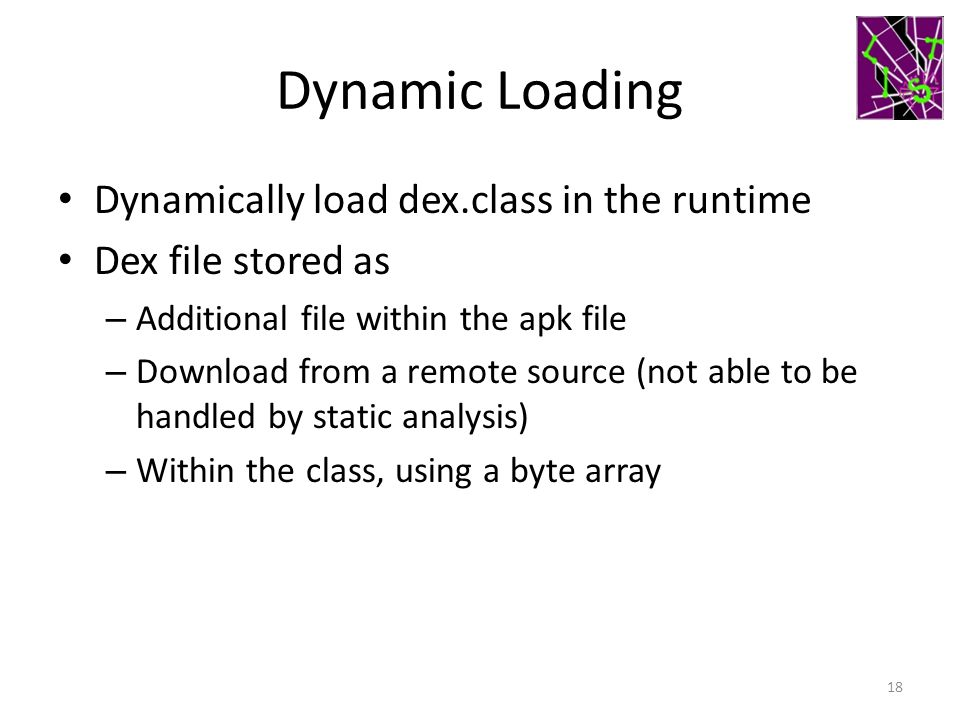 Dynamic Loading Dynamically load dex.class in the runtime