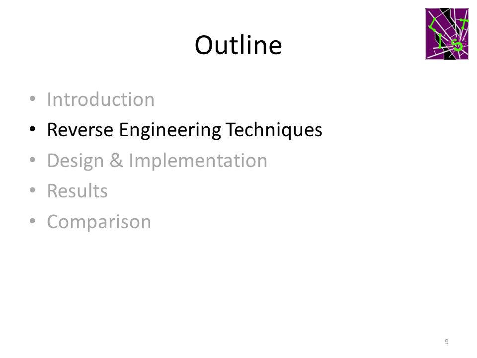 Outline Introduction Reverse Engineering Techniques