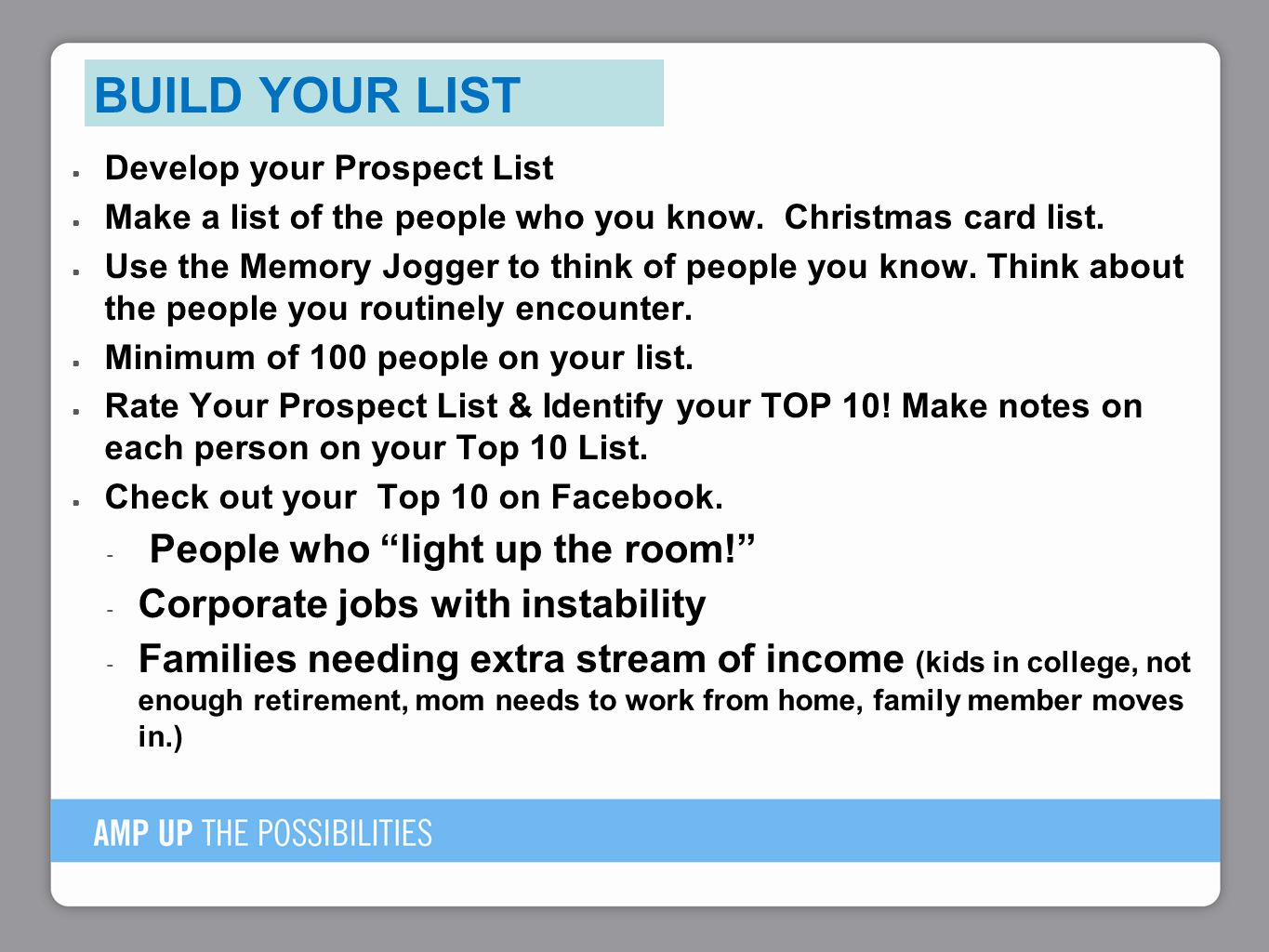 Build Your List People who light up the room!