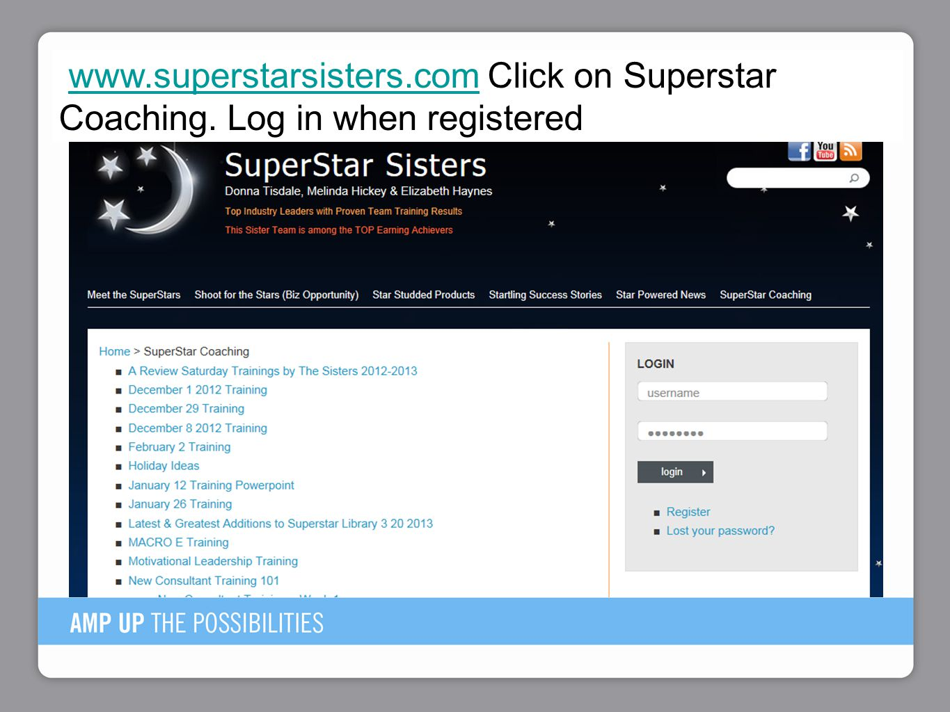 www. superstarsisters. com Click on Superstar Coaching