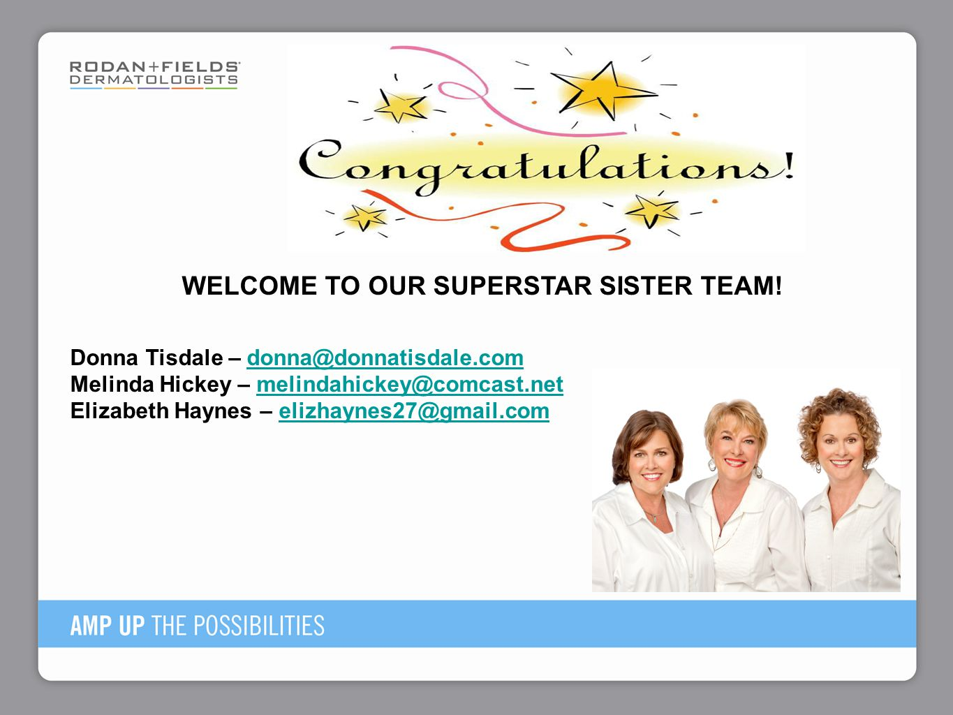 WELCOME TO OUR SUPERSTAR SISTER TEAM!