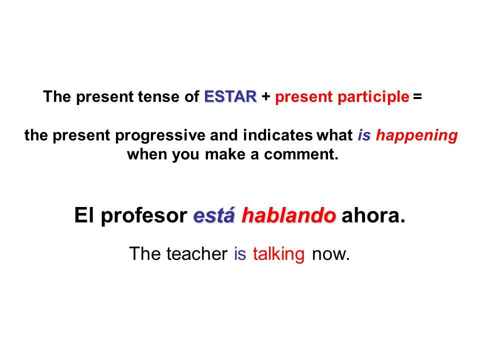 El profesor está hablando ahora.