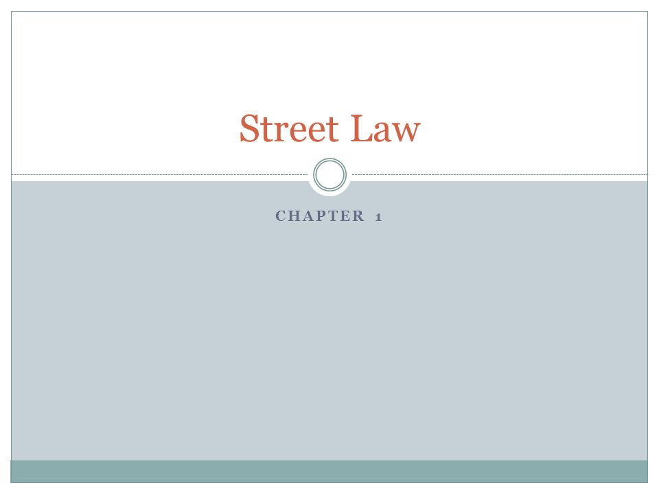 Street Law Chapter 1