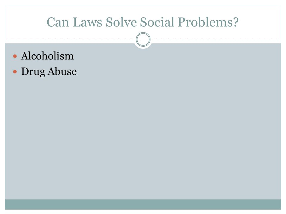 Can Laws Solve Social Problems