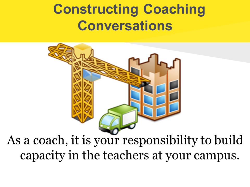 Constructing Coaching Conversations