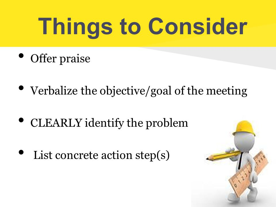 Things to Consider Offer praise