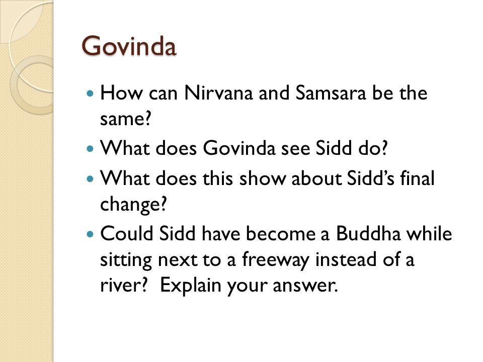 Govinda How can Nirvana and Samsara be the same