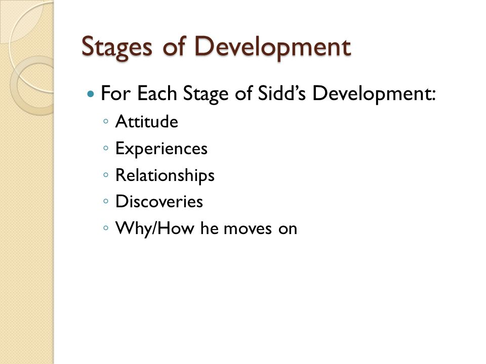 Stages of Development For Each Stage of Sidd's Development: Attitude