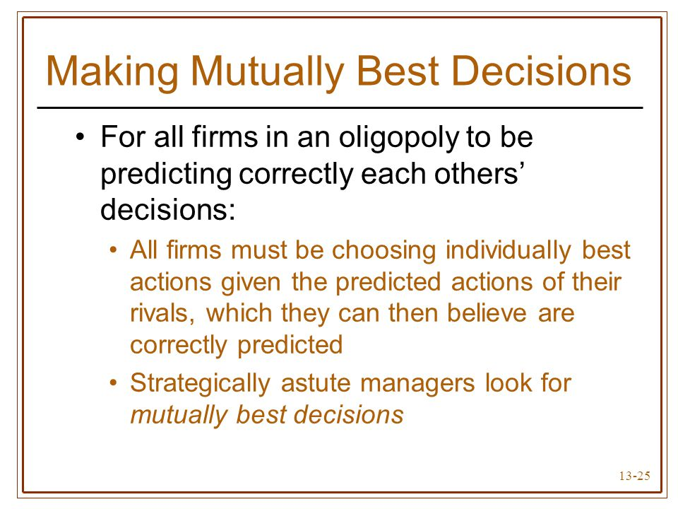 Making Mutually Best Decisions