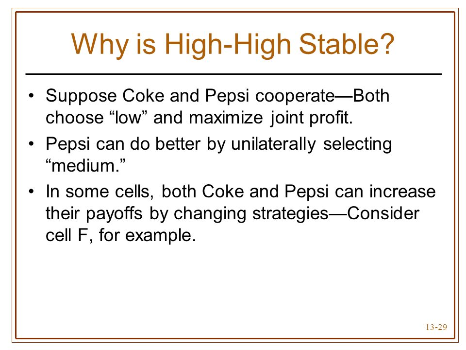 Why is High-High Stable