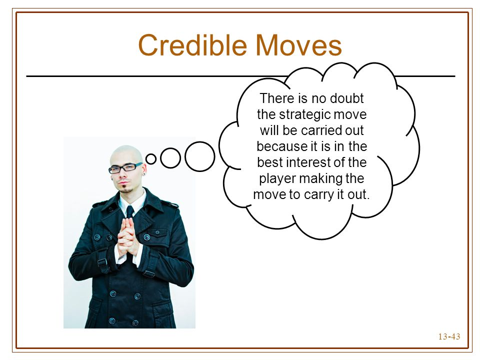 Credible Moves