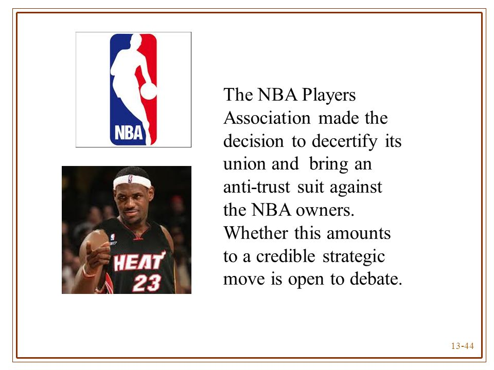 The NBA Players Association made the decision to decertify its union and bring an anti-trust suit against the NBA owners.