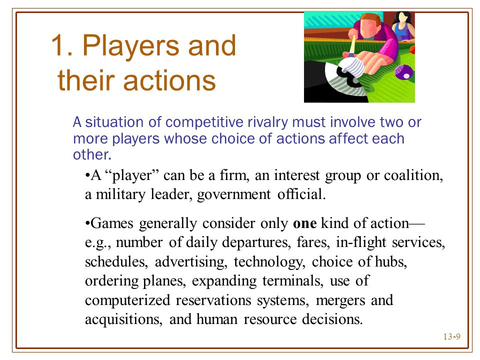 1. Players and their actions