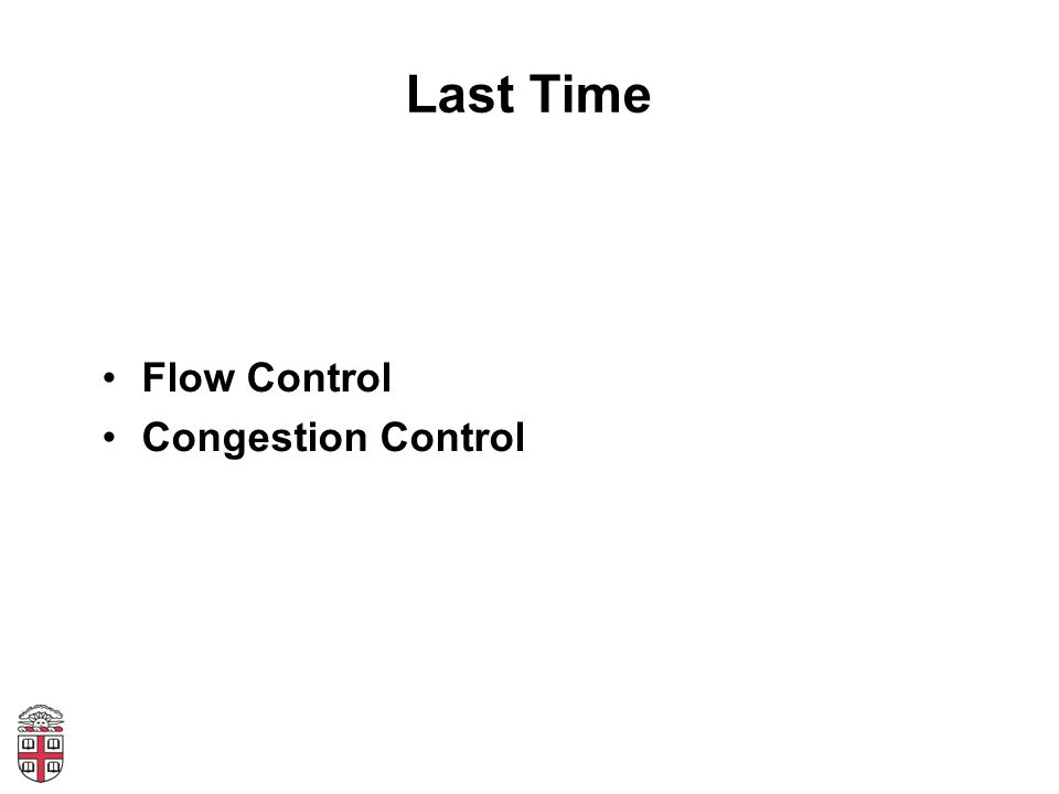 Last Time Flow Control Congestion Control