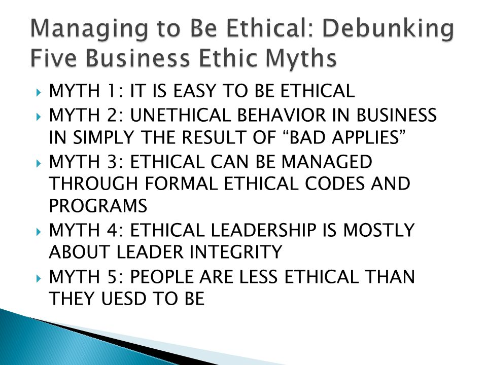 Managing to Be Ethical: Debunking Five Business Ethic Myths