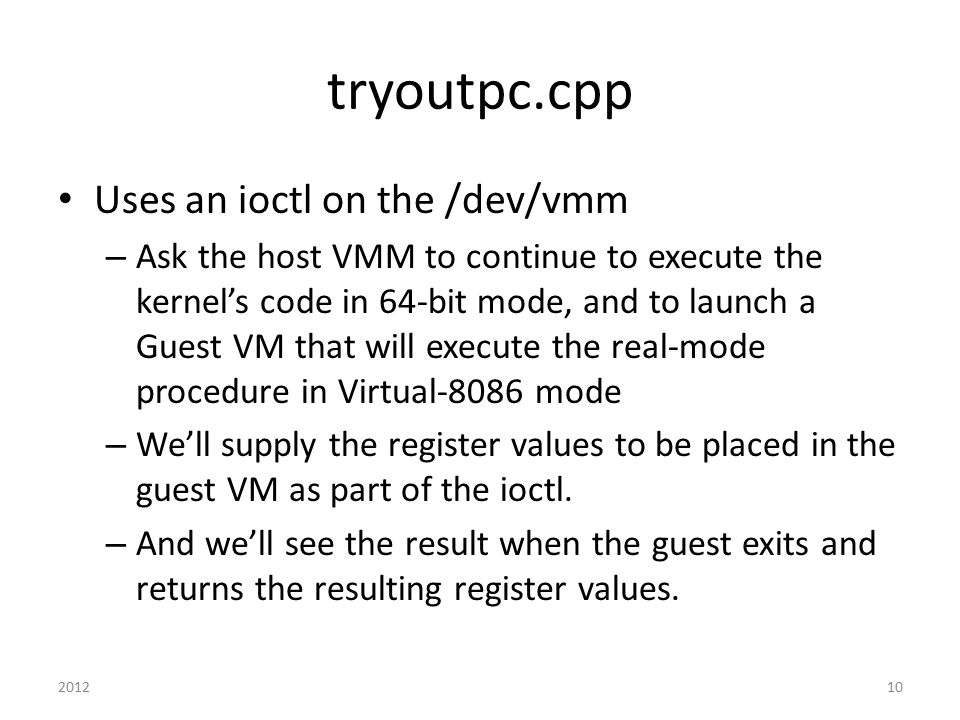 tryoutpc.cpp Uses an ioctl on the /dev/vmm