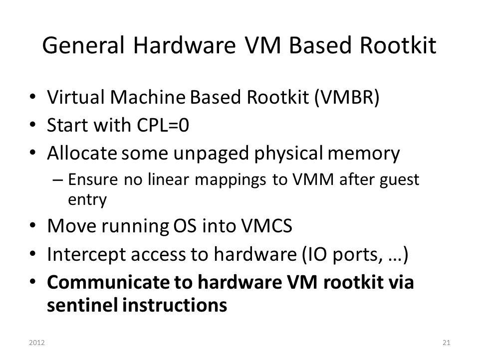 General Hardware VM Based Rootkit