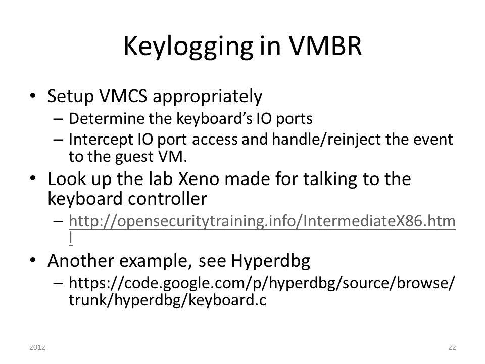 Keylogging in VMBR Setup VMCS appropriately