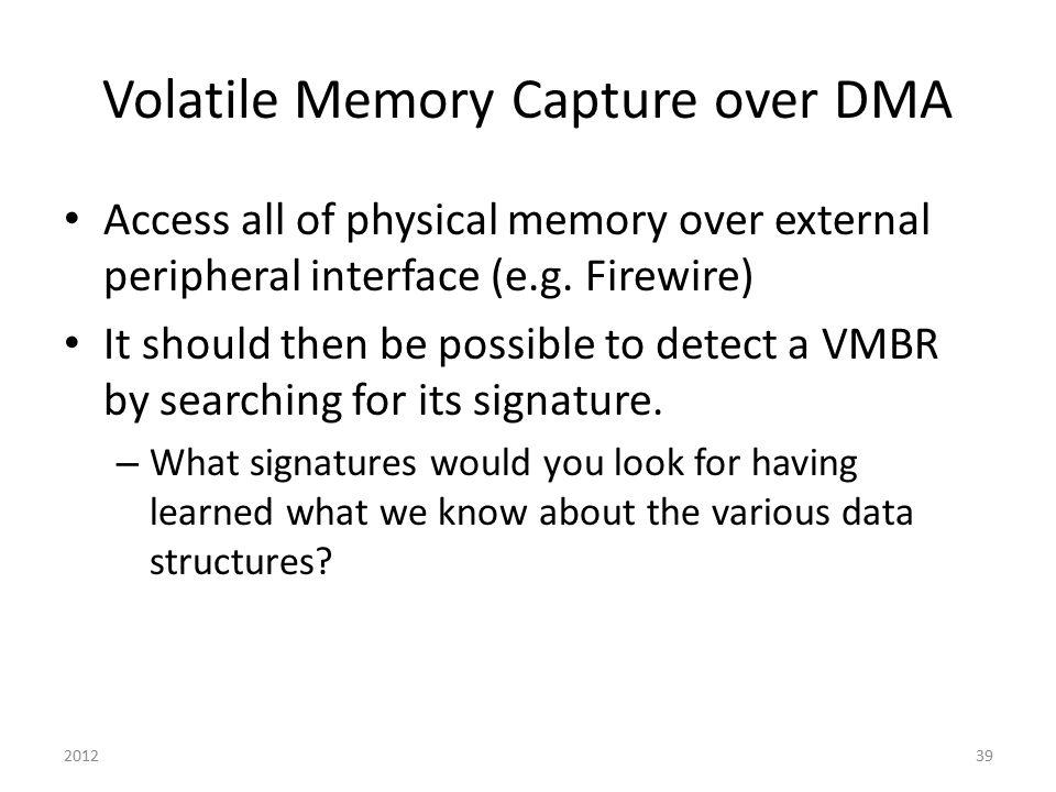 Volatile Memory Capture over DMA