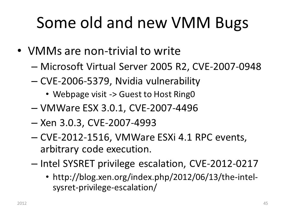 Some old and new VMM Bugs